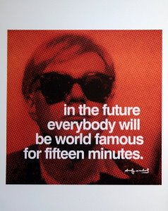 Stampa Warhol, world-famous for 15 minutes