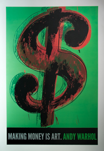 Stampa Warhol, Making money is Art